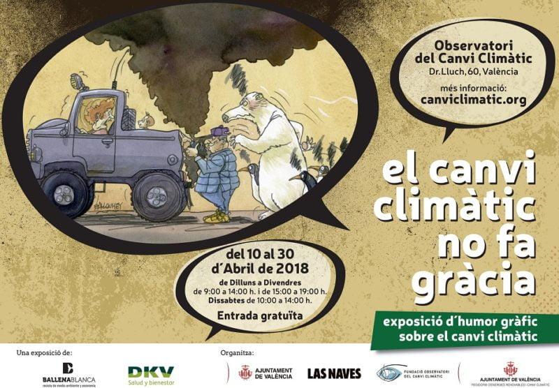 El cambio climático no tiene gracia llega a València