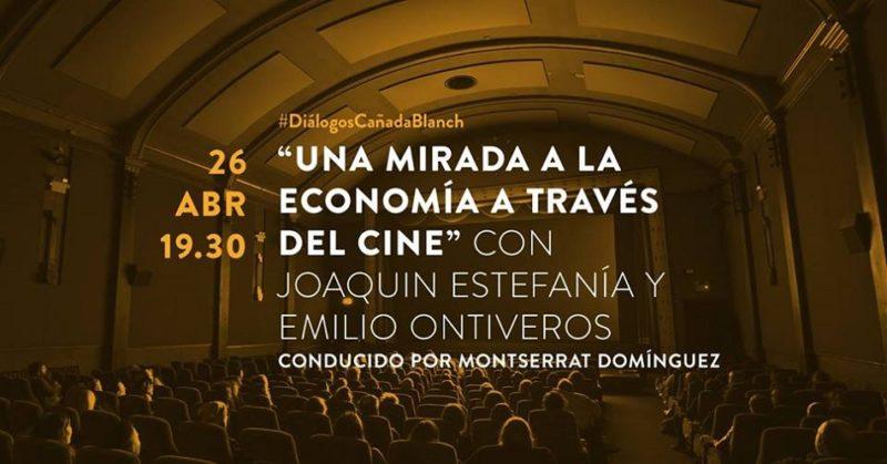 Fundación Cañada Blanch propone un diálogo entre economía y cine