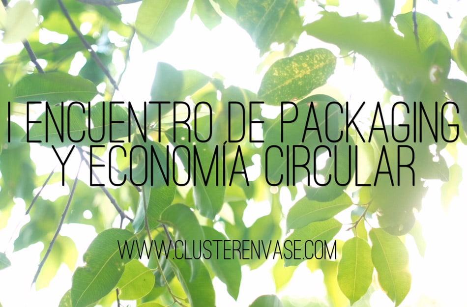 Jornada sobre economía circular del Clúster de Envase y Embalaje