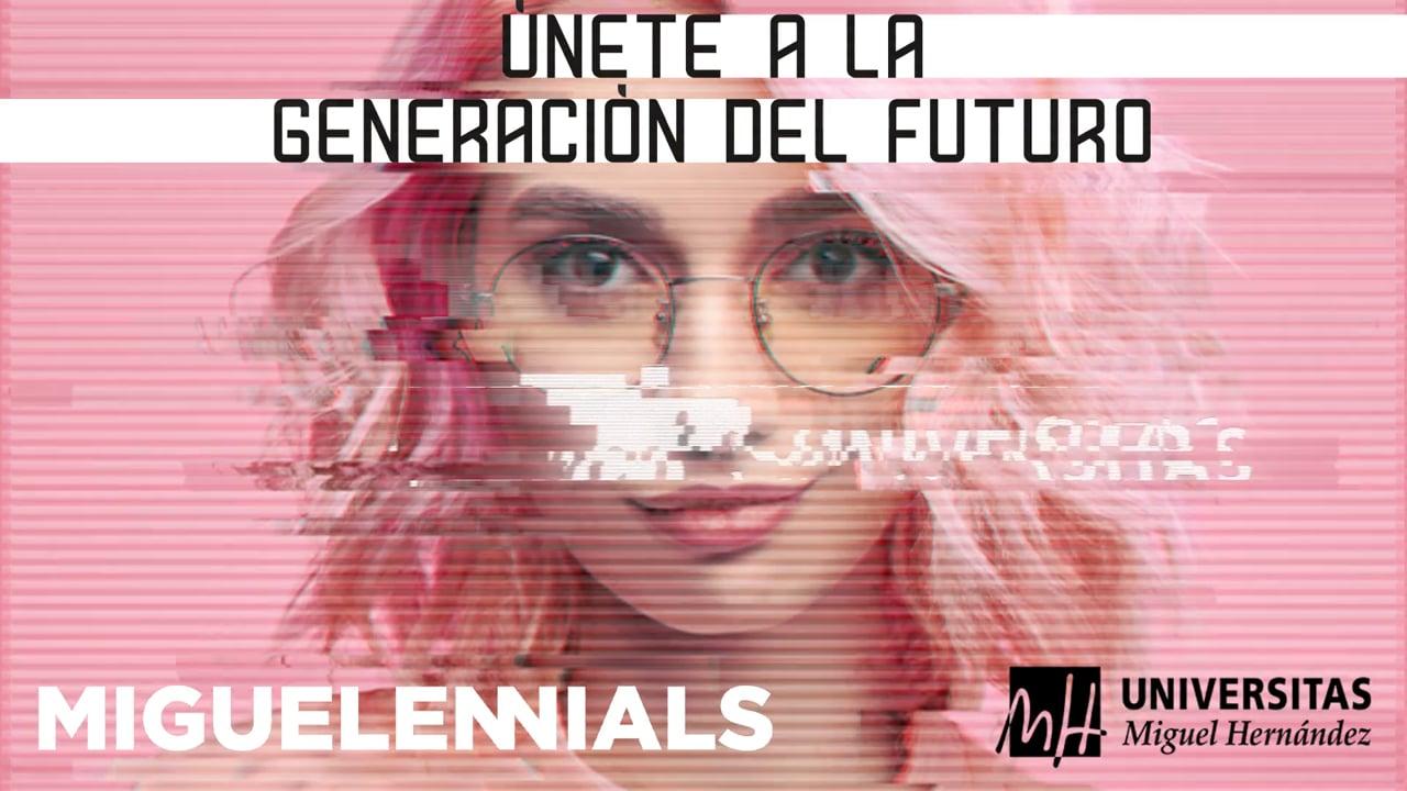 UMH, únete a la generación del futuro