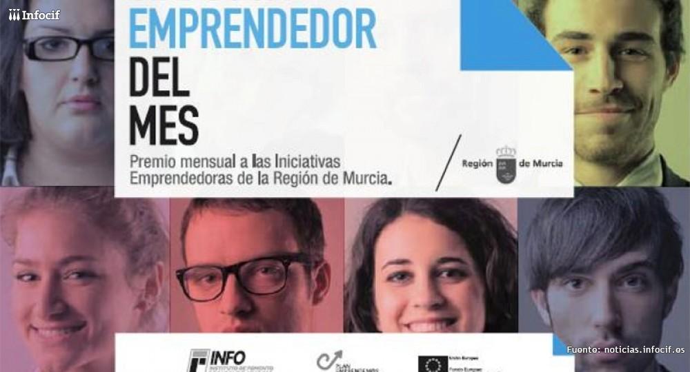 Se el emprendedor del mes de la Región de Murcia