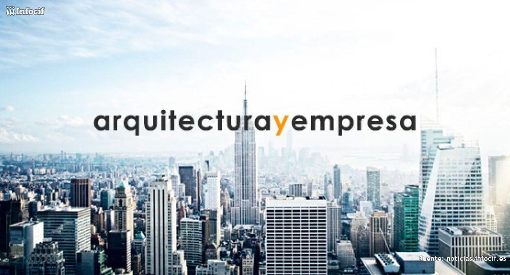 Infocif invita a los arquitectos a colaborar con Arquitectura y Empresa
