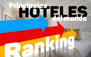 ¿Cuáles son las marcas de hoteles más valiosas del mundo?