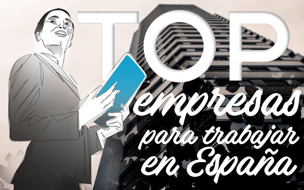 ¿Cuáles son las mejores empresas para trabajar en España en la era postcovid?