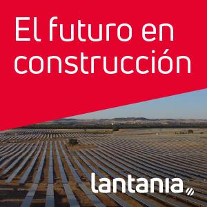 LANTANIA: el futuro en construccion campo solar-300